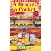 A Brisket, a Casket by Delia Rosen