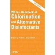 White's Handbook of Chlorination and Alternative Disinfectants by Black & Veatch