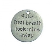 Your First Breath Took Mine Away Word Charm Pendant Vintage Style Silver Tone