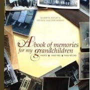 A Book of Memories for My Grandchildren by Marieta Swart