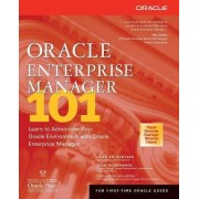 Oracle Enterprise Manager 101 by Lars Bo Vanting