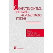 Computer Control of Flexible Manufacturing Systems by Sanjay B. Joshi