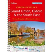 Grand Union, Oxford & the South East: No. 1 by Collins Maps