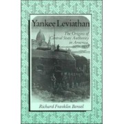 Yankee Leviathan by Richard Franklin Bensel