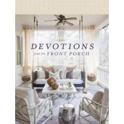 Devotions from the Front Porch by Thomas Nelson