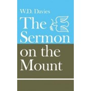 The Sermon on the Mount by W. D. Davies