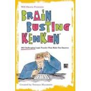 Will Shortz Presents Brain-Busting Kenken by Will Shortz