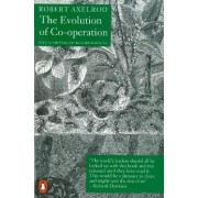 The Evolution of Co-Operation by Robert M Axelrod