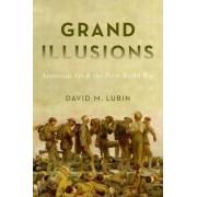 Grand Illusions by David Lubin
