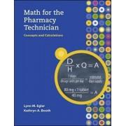Math for the Pharmacy Technician by Lynn M. Egler