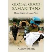 Global Good Samaritans by Alison Brysk