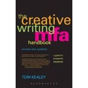 The Creative Writing MFA Handbook by Tom Kealey