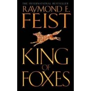 King of Foxes by Raymond E. Feist