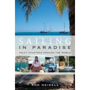 Sailing in Paradise by Rod Heikell