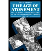 The Age of Atonement by Fellow and Lecturer in History Boyd Hilton