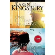 One Tuesday Morning: WITH Beyond Tuesday Morning by Karen Kingsbury