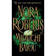 Midnight Bayou by Nora Roberts