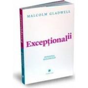 Exceptionalii. Povestea succesului - Malcolm Gladwell