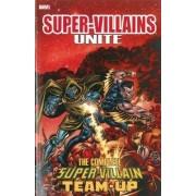 Super-villains Unite: The Complete Super-villain Team-up by Jim Shooter