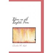 Elene an Old English Poem by Charles W Kent