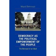 Democracy as the Political Empowerment of the People by Majid Behrouzi