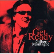 Gilbert Montagne - Get Ready (0094638196525) (1 CD)