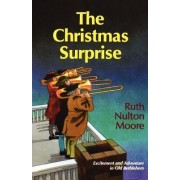 The Christmas Surprise by Ruth Nulton Moore