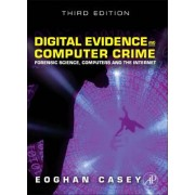 Digital Evidence and Computer Crime by Eoghan Casey