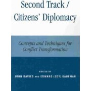 Second Track/Citizens' Diplomacy by John L. Davies