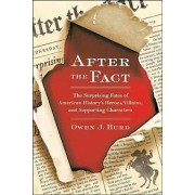 After the Fact by Owen J Hurd
