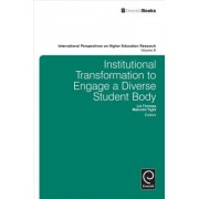 Institutional Transformation To Engage A Diverse Student Body by Liz Thomas