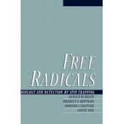 Free Radicals by Gerald M. Rosen