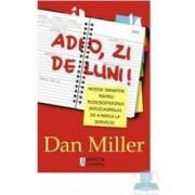 Adio zi de luni - Dan Miller