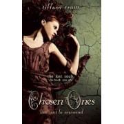 Chosen Ones by Tiffany Truitt