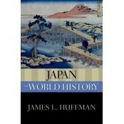 Japan in World History by James L. Huffman