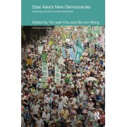 East Asia's New Democracies by Yin-wah Chu