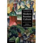 The Cambridge Companion to Modern Russian Culture by Nicholas Rzhevsky