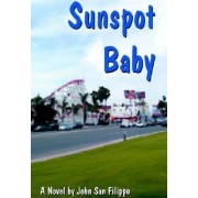 Sunspot Baby by John San Filippo