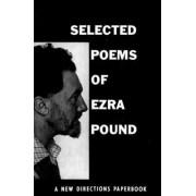 Selected Poems of Ezra Pound by Ezra Pound