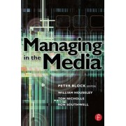 Managing in the Media by Tom Nicholls