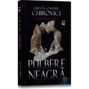 Pulbere neagra - Eugen Ovidiu Chirovici