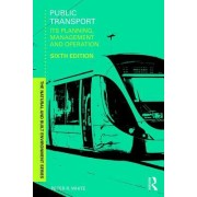Public Transport: Its Planning, Management and Operation