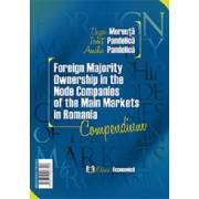 Foreign Majority Ownership in the Node Companies of the Main Markets in Romania - Compendium