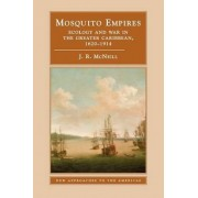 Mosquito Empires by Professor J. R. McNeill