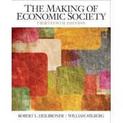 The Making of the Economic Society by Robert L. Heilbroner