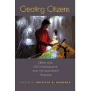Creating Citizens: Liberal Arts, Civic Engagement, and the Land-Grant Tradition
