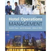 Hotel Operations Management by David K. Hayes