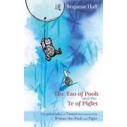 Winnie-the-Pooh: The Tao of Pooh & the Te of Piglet by Benjamin Hoff