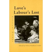 Love's Labour's Lost by Felicia Hardison Londre