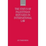 The Status of Palestinian Refugees in International Law by Chief of the Field Relief and Social Services Program Lex Takkenberg